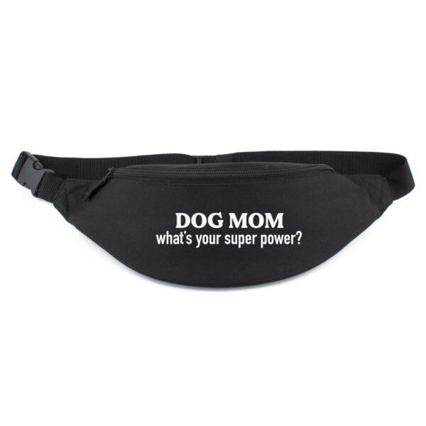 heuptasje, dog mom what's your super power?