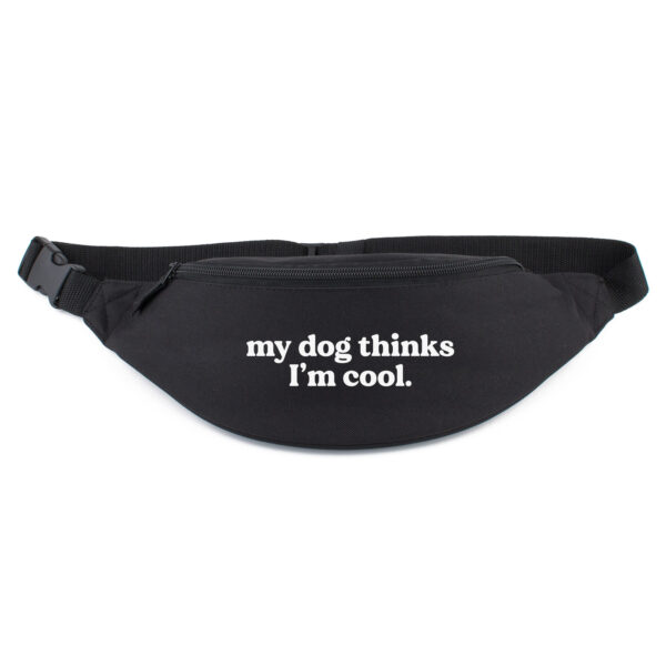 heuptasje, my dog thinks I'm cool