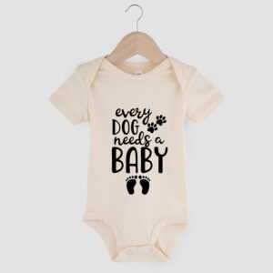 baby romper, onesie, every dog needs a baby, dog mom