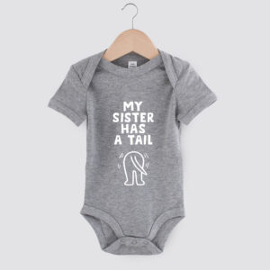 babyromper,my sister has a tail, dog mom, babyborrel, cadeau baby, hond